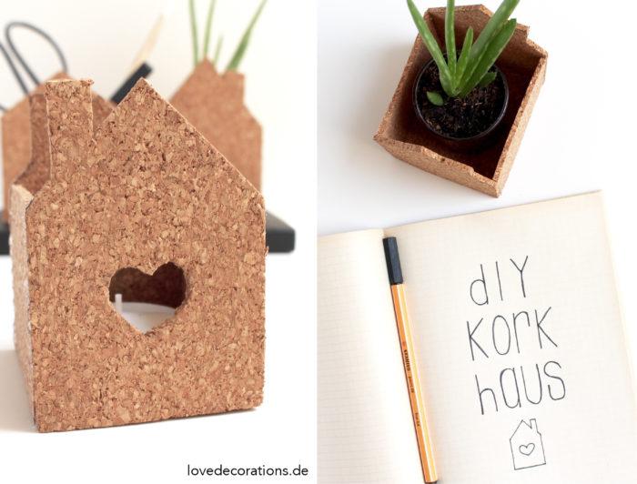 DIY Kork Haus
