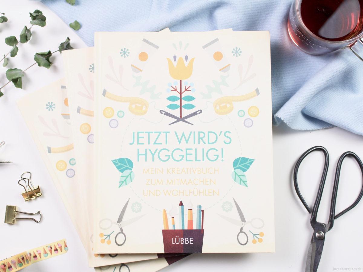 Unser Buch: Jetzt wird´s hyggelig! – Mein Kreativbuch zum Mitmachen und Wohlfühlen + Give Away