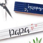 DIY Zollstock personalisieren für den Vatertag + Mama-News